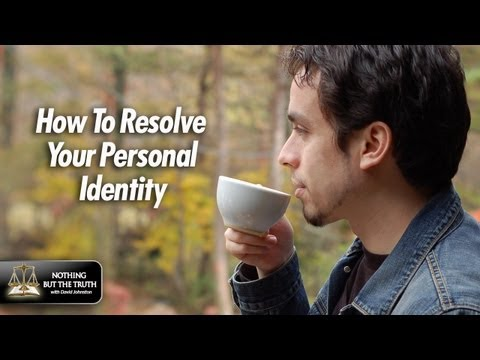 How To Resolve Your Personal Identity