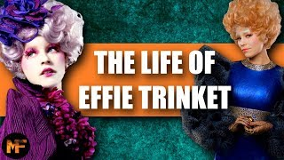 The Life of Effie Trinket (Hunger Games Explained)