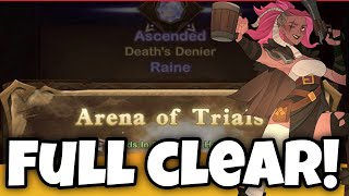 RAINE - ARENA OF TRIALS - FULL CLEAR! [AFK ARENA GUIDE]
