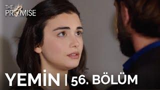 Yemin 56. Bölüm  The Promise Season 1 Episode 56
