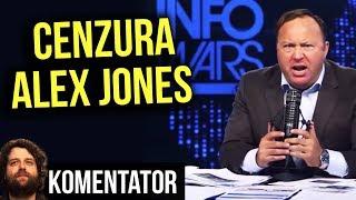 Cenzura - Alex Jones Zbanowany na YouTube Facebook Sklepu Apple Spotify ban - Komentator