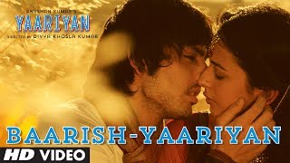 Baarish Yaariyan Full Song (Official) | Himansh Kohli, Rakul Preet | Movie Releasing:10 Jan 2014