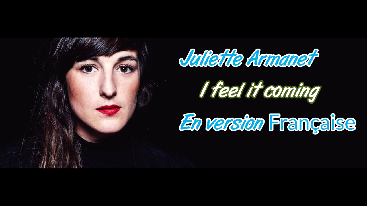 juliette-armanet-je-te-sens-venir-i-feel-it-coming-le-depotoir