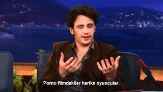 James Franco on Conan ! Porno Muhabbeti ! (Türkçe Altyazılı) (Turkish Subitile)