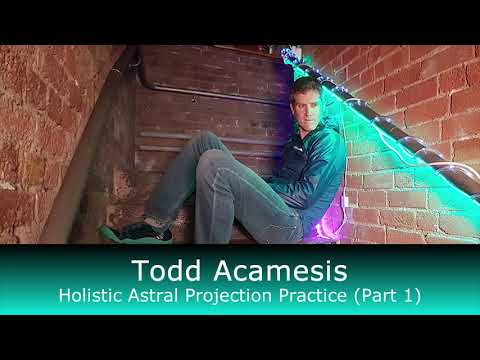 Holistic Astral Projection Practice (Part 1)