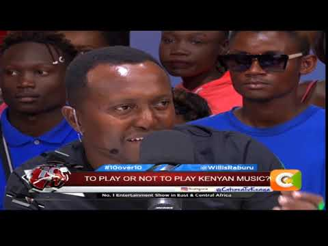 10OVER10 | To Play Or Not To Play Kenyan Music [PART 1]