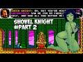 (NO HENTAI) SHOVEL KNIGHT VS QUEEN KNIGHT (shovel knight part 3)