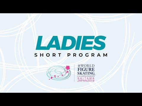 Ladies Short Program |  2019 ISU World Figure Skating Championships Saitama JPN | #WorldFigure