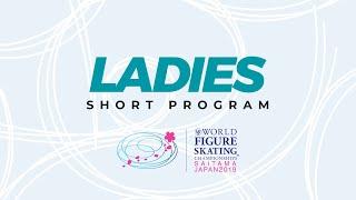 Ladies Short Program 2019 ISU World Figure Skating Championships Saitama JPN WorldFigure