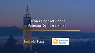 Does Enlightened Capitalism Have a Future? | A conversation at Berkeley Haas