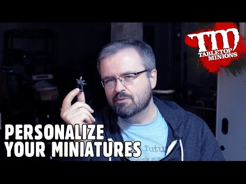 Personalize Your Miniatures