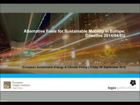 Alternative fuels for sustainable mobility in Europe: Directive 2014/94/EU
