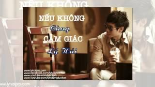 neu khong cung cam giac audio - ly hai - album co duyen khong no