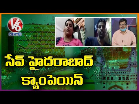 Discussion On Save Hyderabad Campaign , Due To Corona Cases Rising | V6 News