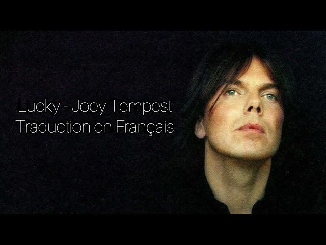 Lucky - Joey Tempest - Traduction en Français