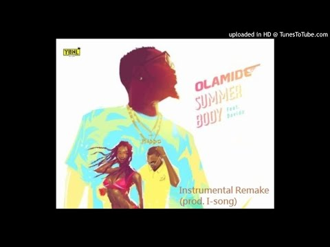 Olamide - Summer Body ft. Davido (Instrumental Remake) Prod. I-song