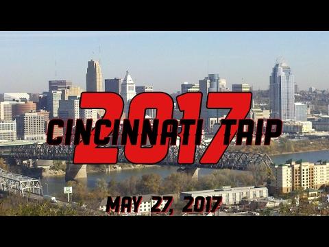 Cincinnati Trip 2017