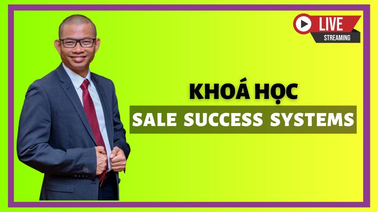 Trực tiếp: Sale Success System Ngày 3