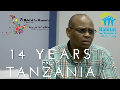 14 Years From Tanzania - Habitat For Humanity of Denton County