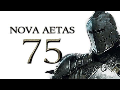 Nova Aetas 4.0 - Part 75 (TASTY BITE - Warband Mod Let's Play Gameplay)