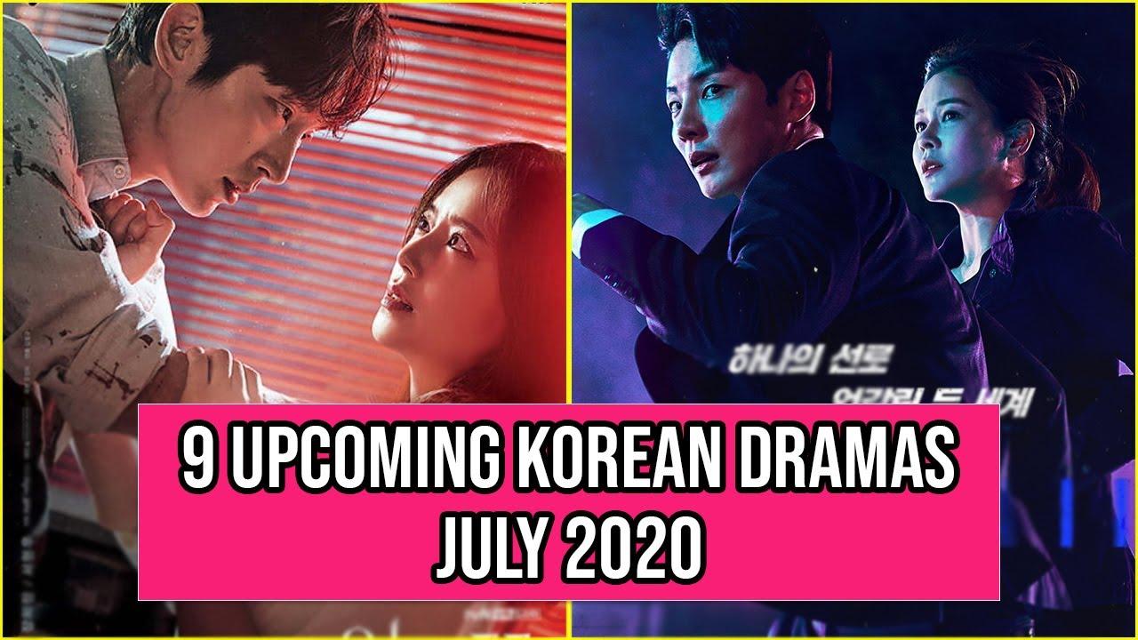 9 Upcoming Korean Dramas Airing In July 2020
