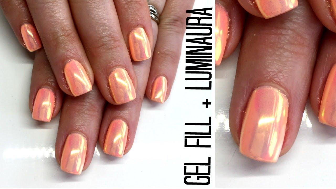 How To Gel Nails Tutorial   Fill & Luminaura Pigment - YouTube