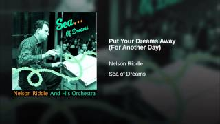 Put Your Dreams Away (For Another Day)