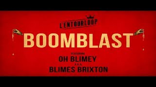 L'ENTOURLOOP Ft. Blimes Brixton - Boomblast (Official Audio)