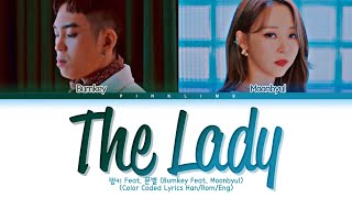 Bumkey 'the Lady' Lyrics (feat. Moon Byul Of Mamamoo) (범키 The Lady 가사 (feat. 문별 Of 마마무)