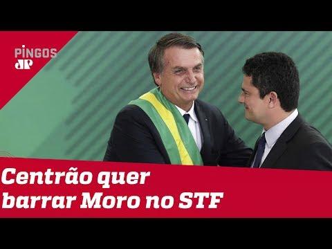 Centrão quer impedir que Moro vá para o STF