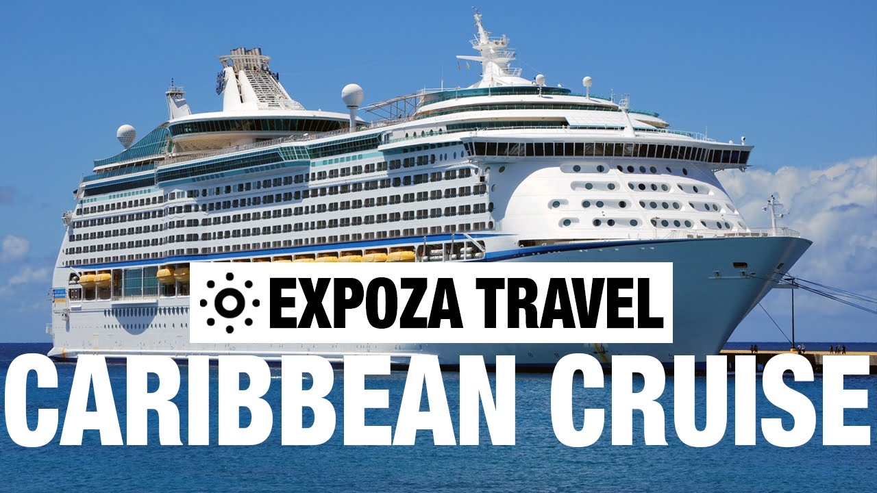 Caribbean Cruise Vacation Travel Video Guide