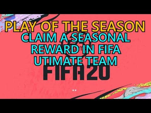 Fifa 20 PLAY OF THE SEASON Guide ~ Claim A Seasonal Reward In FIFA Ultimate Team