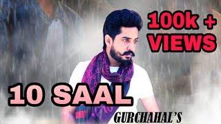 Zindagi (10 ਸਾਲ) - Gur Chahal ( Official Full Song) ft Goldboy ● Latest Punjabi Songs 2017