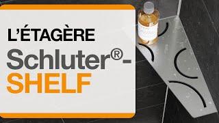 Découvrez les nouvelles étagères Schluter®-SHELF