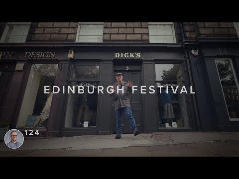 Edinburgh Festival - Survival Guide