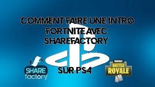 COMMENT FAIRE UNE INTRO EPIC DE FORTNITE | SHAREFACTORY
