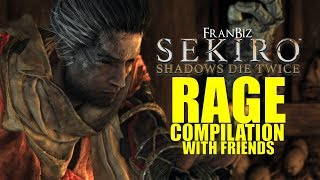 Sekiro: Shadows Die Twice Rage Compilation w/ Friends