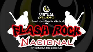 Baixar Flash Rock Nacional ( 1ª Sequência )