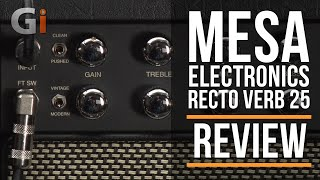 Mesa Engineering Recto-Verb 25 Combo Amp Review | Guitar Interactive Magazine