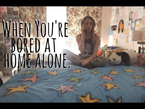 When You\'re Bored At Home Alone - YouTube