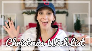 WHAT I WANT FOR CHRISTMAS | 2019 WISH LIST