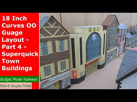 18 Inch Curves OO Guage Layout – Part 4 – Superquick Town Buildings & A New Loco