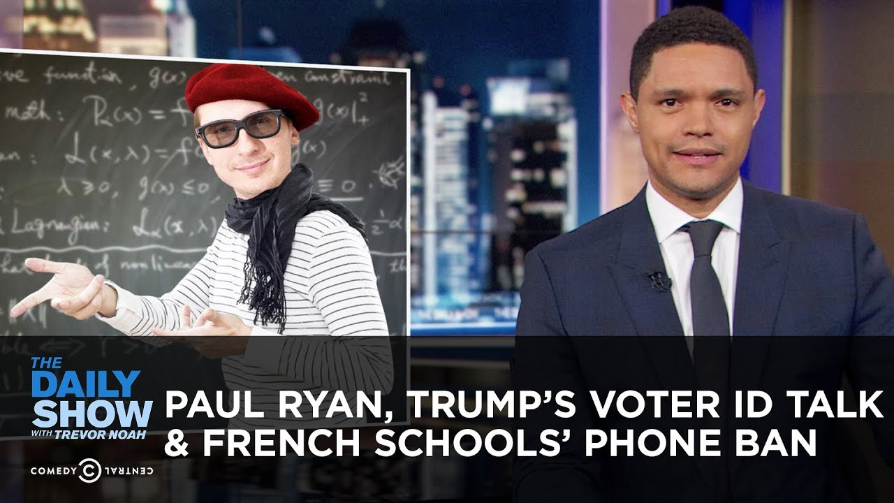 france-bans-smartphones-in-schools-paul-ryan-discovers-his-jewish-heritage-the-daily-show