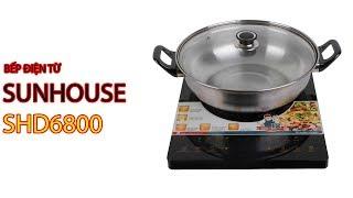Bếp Điện Từ Sunhouse SHD6800- Pico.vn