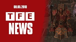 TFE NEWS - 09.05.2018 [ Ваха похоже уходит в видео-игры]