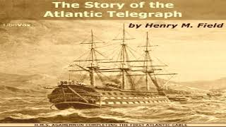 Story of the Atlantic Telegraph | Henry M. Field | *Non-fiction, History, Science | English | 4/6