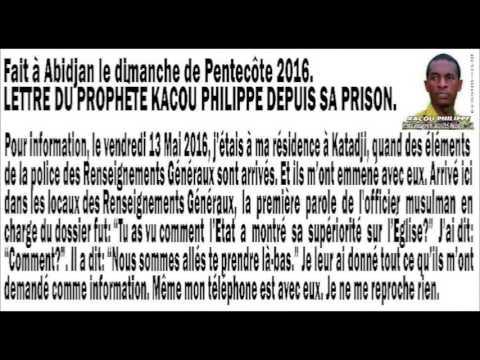LETTRE DU PROPHETE KACOU PHILIPPE DEPUIS SA PRISON