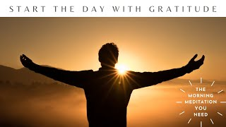 Wake Up With Gratitude   Guided Meditation   Create Your Own Affirmation Each Day