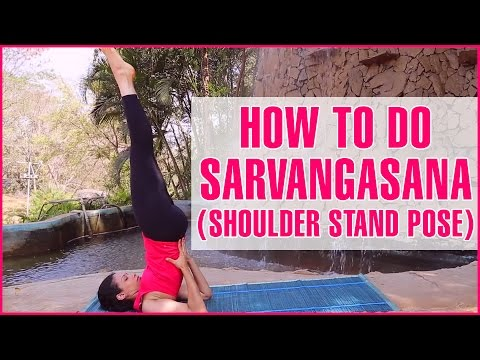 how-to-do-sarvangasana-(shoulder-stand-pose)-&-its-benefits