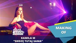 Making of: Kamila M - Siedzę tutaj sama (Disco-Polo.info)